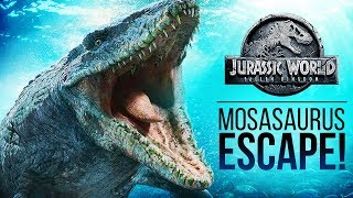 How Does The Mosasaurus Escape? | Jurassic World: Fallen Kingdom Mosasaurus Theory