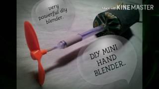 DIY homemade HAND BLENDER very easy to make...