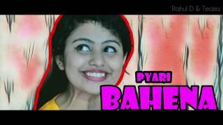 BHAI vs BAHEN| Part-1| Happy RakshaBandhan Special | Every indian Bhai & Bahen |Rahul D & Teams|