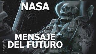 NASA mensaje del futuro, Fin Del Mundo año 2057 Documental