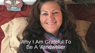 Why I Am Grateful To Be A Vandweller