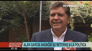 Alan García anuncia su regreso a la política y reconstrucción del APRA