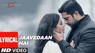 Jaavedaan Hai Lyrical Video | 1920 Evil Returns | KK, Suzanne D