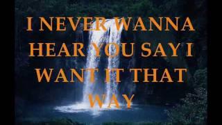I Want It That Way- Backstreet Boys