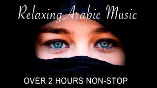 Relaxing Arabic Music | Non Stop | Full Album