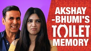 Akshay Kumar and Bhumi Pednekar talk about their WORST Toilet moment