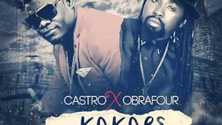 Castro  ft  Obrafour -Kakape   (2016 tune)