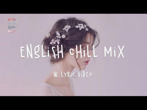 English Chill Songs Playlist Ali Gatie Lauv Clara Mae Etham w. lyric video