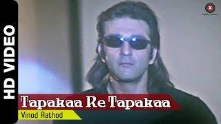 Tapka Re Tapka | Mahaanta (1997) | Sanjay Dutt | Vinod Rathod