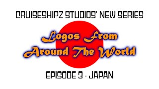Logos From Around The World - Episode #3 - Japan