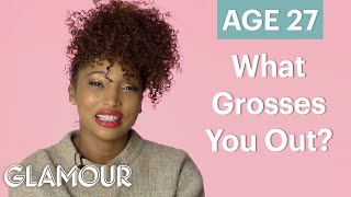 70 Women Ages 5-75 Answer: What Grosses You Out? | Glamour