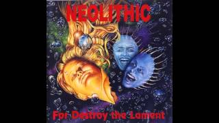 Neolithic - For Destroy the Lament (Full album HQ)