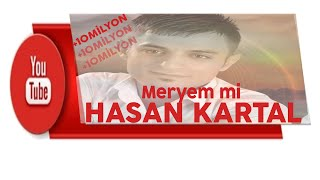Hasan Kartal Meryemmi ANTEP OYUN HAVASI