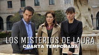 Los Misterios de Laura 4ª Temporada | Principales Tramas