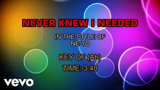 NE-YO - Never Knew I Needed (Karaoke)