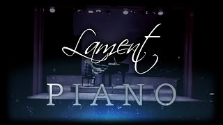 [Live] Lament - myuu   Piano Cover