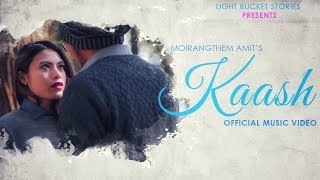 KAASH | Official Music Video | Amit | Meghali