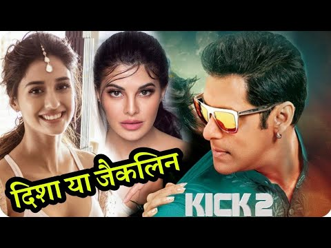 Xxx Mp4 Kick 2 Jacqueline Fernandez Out And Disha Patani Join Salman Khan 3gp Sex