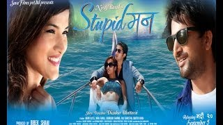 Stupid Mann - Nepali Film - Title song - Photo Look