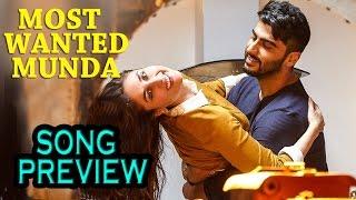 Most Wanted Munda : Song Preview   Ki And Ka   Arjun Kapoor and Kareena Kapoor