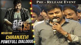Megastar Chiranjeevi Powefull Dialogue @ Khaidi No 150 Pre Release Event || V V Vinayak