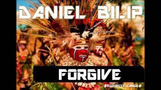 Daniel Bilip - Forgive