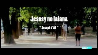 Jesosy no lalana  - Joseph D'af