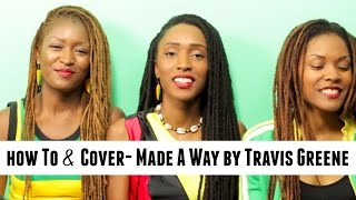 "How To Harmonize ""Made A Way by Travis Greene"" & Acapella Cover"