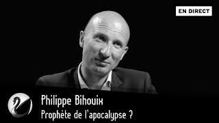 Philippe Bihouix : Prophète De L'apocalypse ? [EN DIRECT]