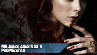 Mujeres Asesinas 4 Propuestas (Capitulos y elencos)