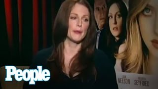 What Amanda Seyfried and Julianne Moore Really Think of Each Other   People