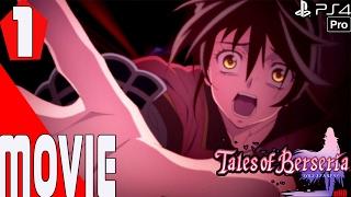 Tales of Berseria - All Cutscenes - Full Movie - Episode 1- English Dub