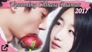 Upcoming Chinese Dramas of 2017 (#01)