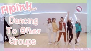 [COMPILATION] Apink (에이핑크) - Dancing to Another Group (EXO,SNSD,GOT7,BTS,ETC.) | Apink Funny Moments