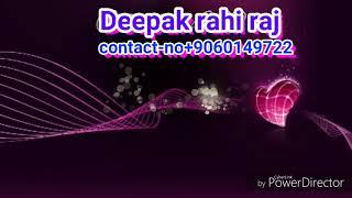 Deepak  rahi raj(($uper Jhankar))yarana yar ka na kabhi chhutega