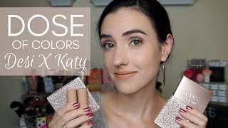 Dose of Colors Desi X Katy Collection   Swatches + Tutorial