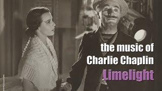 Charlie Chaplin - Limelight (Original Motion Picture Soundtrack)