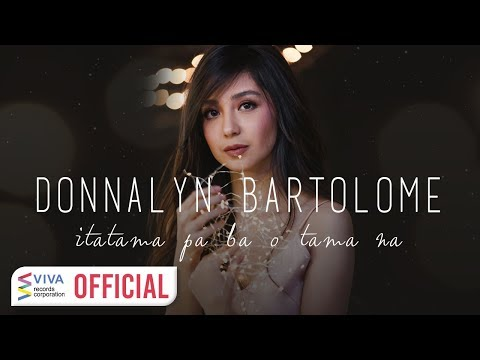 Xxx Mp4 Donnalyn Bartolome — Itatama Pa Ba O Tama Na Official Lyric Video 3gp Sex