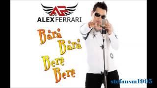 Alex Ferrari- Bara Bará Bere Berê (Official Remix) 2012