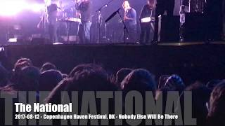 The National - 2017-08-12 - Copenhagen Haven Festival, DK - Nobody Else Will Be There