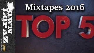 Top 5 Mixtapes of 2016