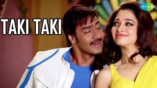 Taki Taki Official Song Video | HIMMATWALA | Ajay Devgn | Tamannaah