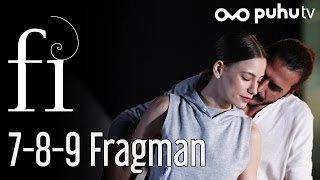 Fi 7-8-9. Bölümler Fragman