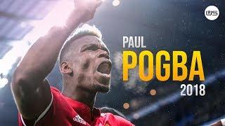 Paul Pogba 2018   Prove Them Wrong   Crazy Skills, Dribbles, Passes & Goals (HD)