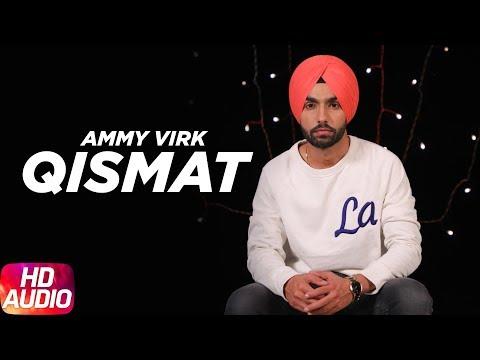 Qismat | Audio Song | Ammy Virk | Sargun Mehta | Jaani | B Praak | Arvindr Khaira | Speed Records