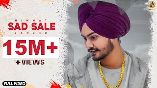 Sad Sale : Himmat Sandhu (Official Video) Latest Punjabi Songs 2018 | Gk.Digital | Folk Rakaat