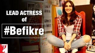 Vaani Kapoor as the LEAD ACTRESS of Aditya Chopra's Befikre