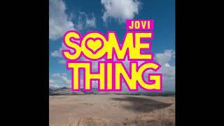 Jovi - Something