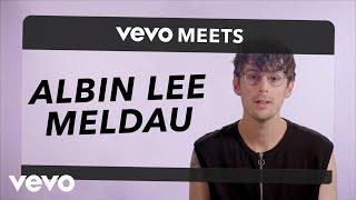 Albin Lee Meldau - Vevo Meets: Albin Lee Meldau