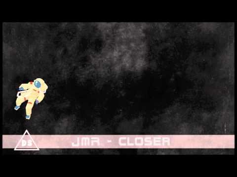 J M R - Closer